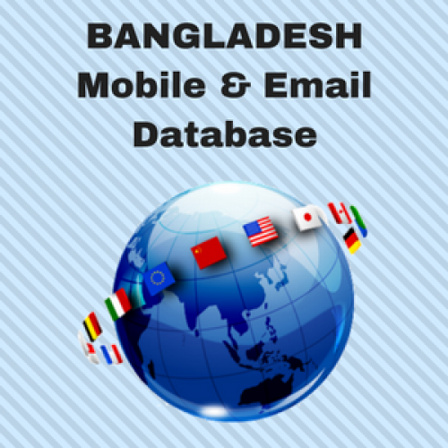 BANGLADESH Email List and Mobile Number Database